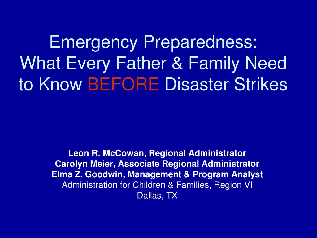emergency preparedness what every father family need to know before disaster strikes l.