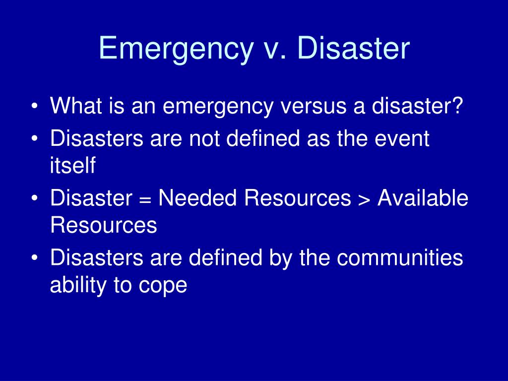 Emergency v. Disaster