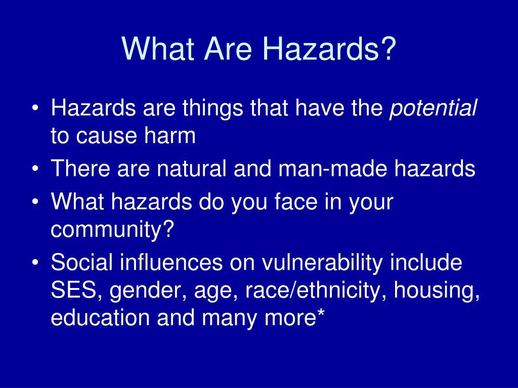 What Are Hazards?
