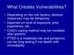 what creates vulnerabilities