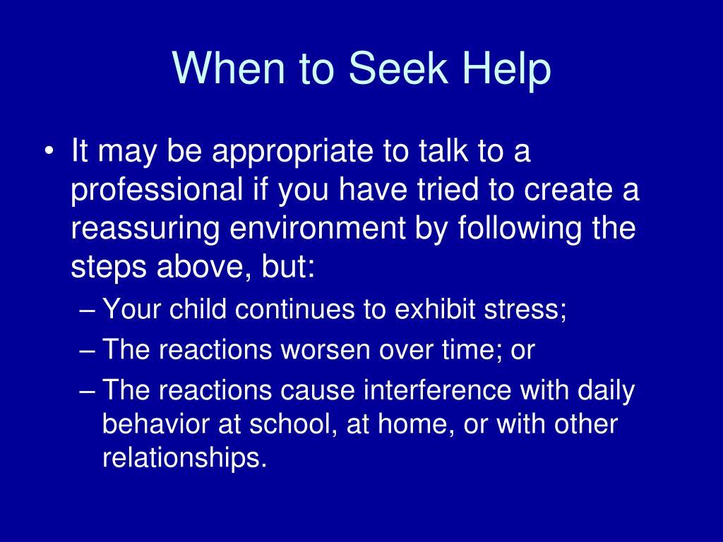 When to Seek Help