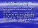 1 introduction characteristics of between subject design6