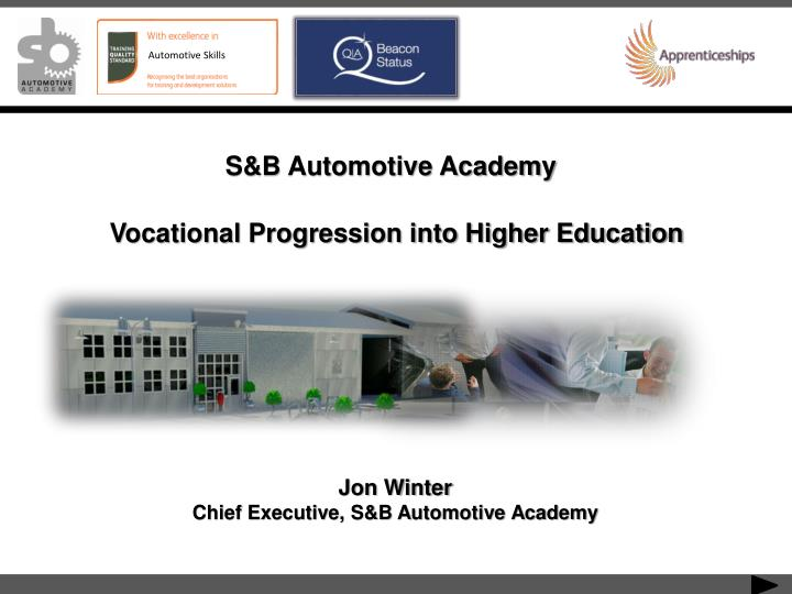 S&B Automotive Academy