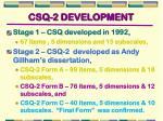 csq 2 development