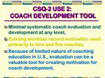 csq 2 use 2 coach development tool