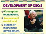 development of csq 2