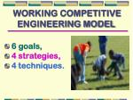 working competitive engineering model