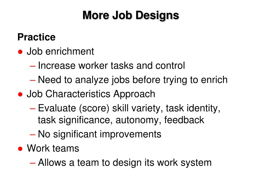 More Job Designs