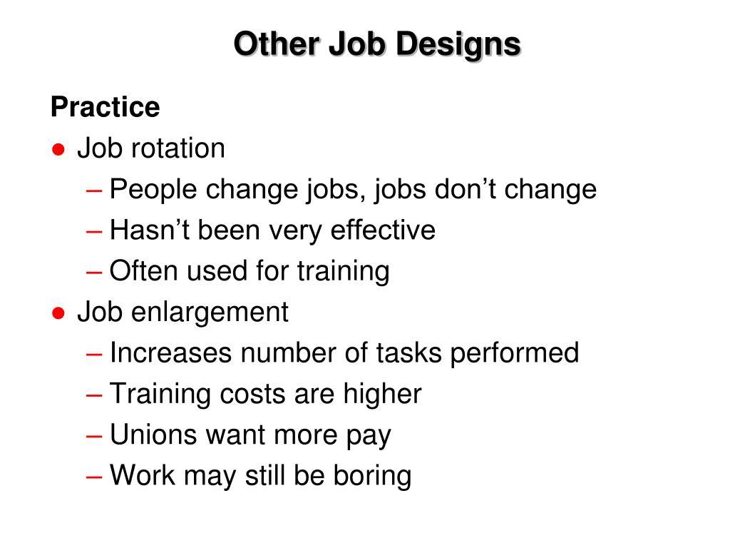 Other Job Designs