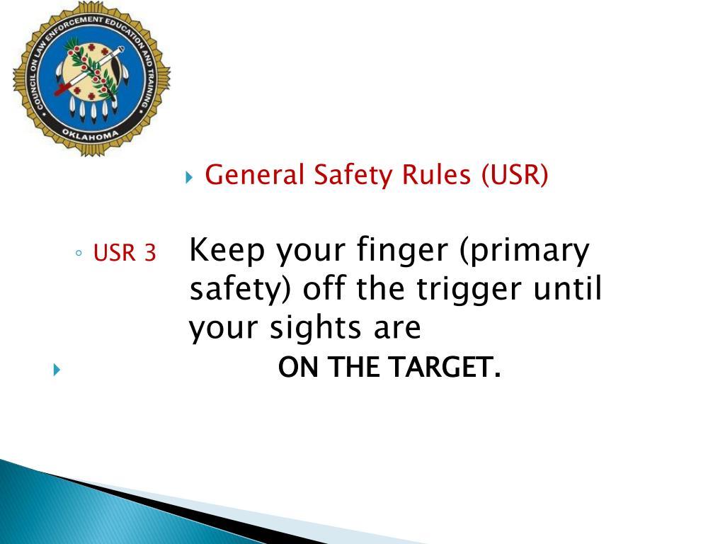 General Safety Rules (USR)