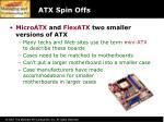atx spin offs