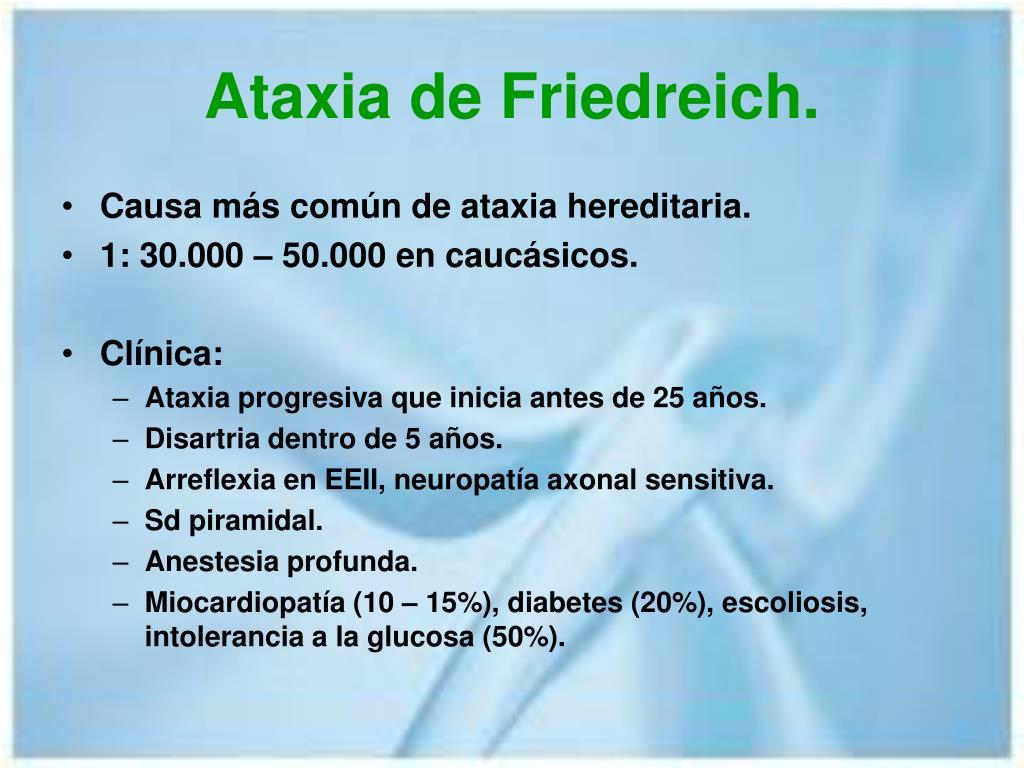 Ataxia de Friedreich.