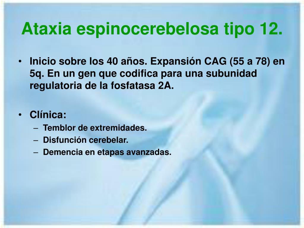 Ataxia espinocerebelosa tipo 12.