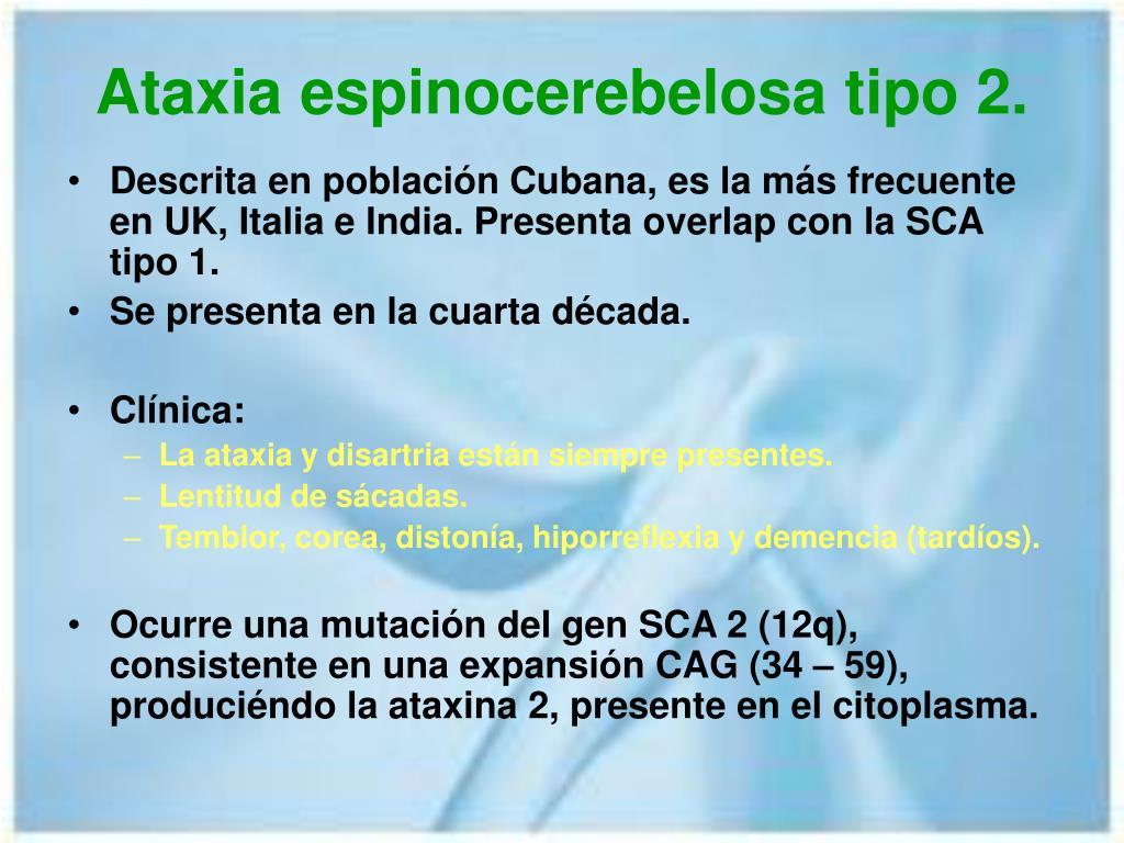 Ataxia espinocerebelosa tipo 2.