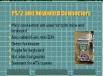 ps 2 and keyboard connectors