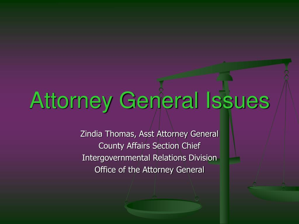 Attorney General Issues