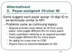 alternatives 2 payer assigned 10 char id