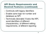api basic requirements and desired features continued