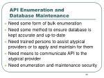 api enumeration and database maintenance