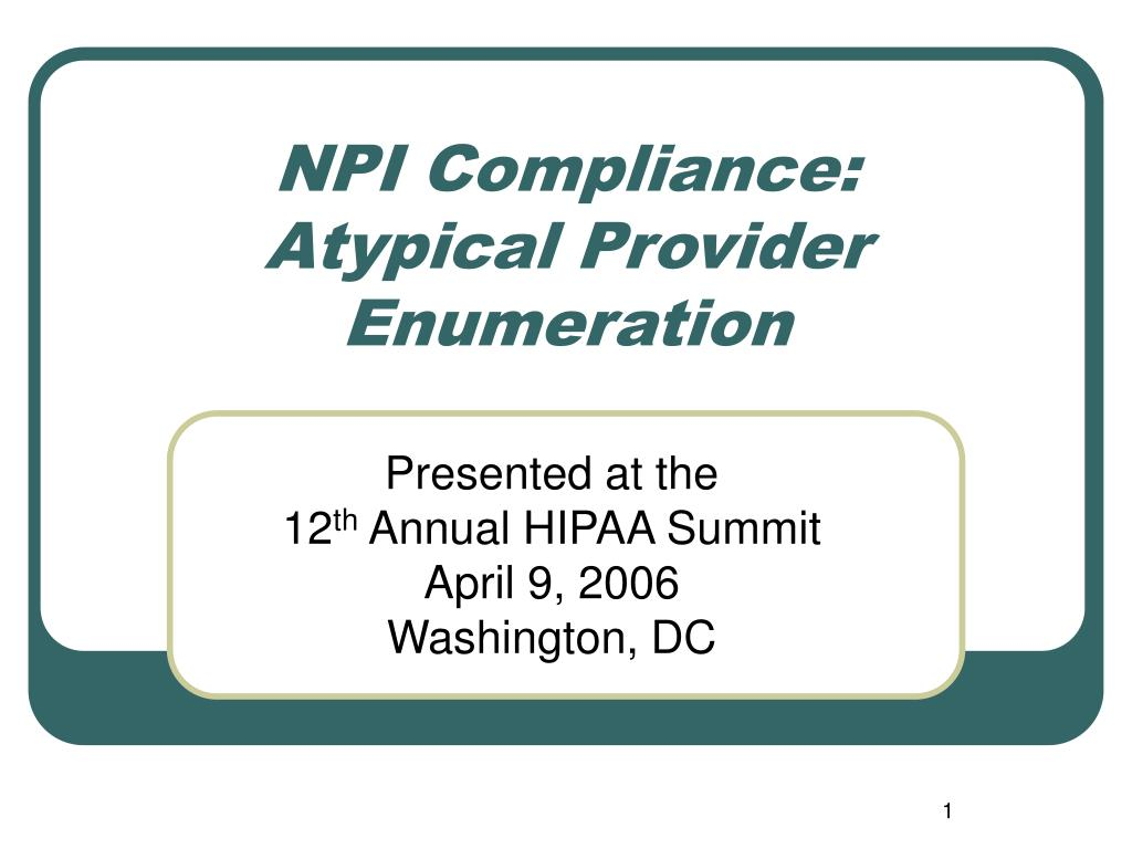 npi compliance atypical provider enumeration l.