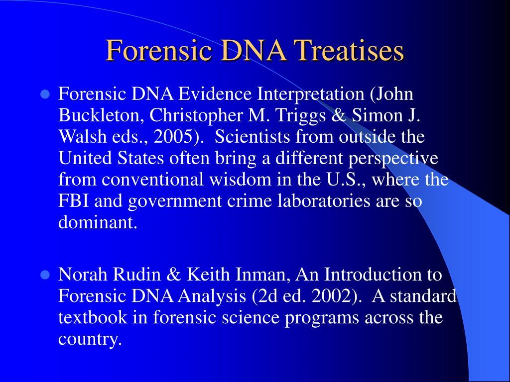 Forensic DNA Treatises