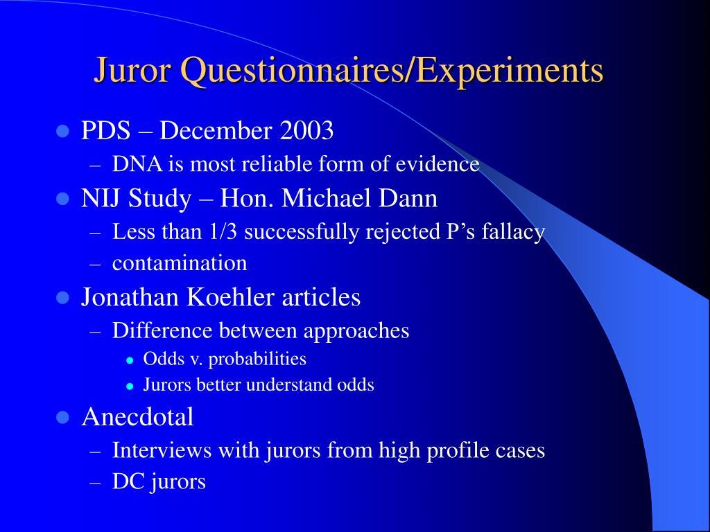 Juror Questionnaires/Experiments