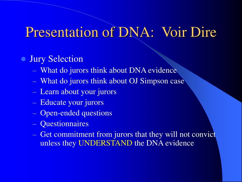 Presentation of DNA:  Voir Dire
