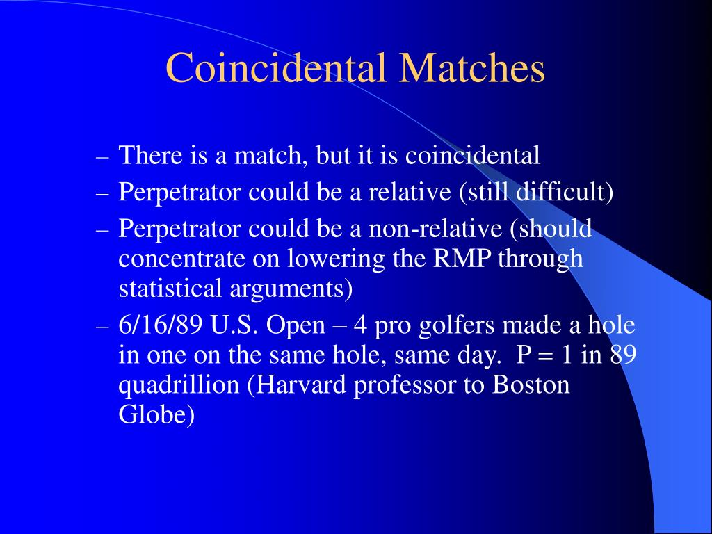 Coincidental Matches