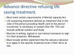 advance directive refusing life saving treatment