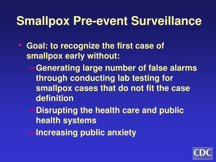 Smallpox Pre-event Surveillance