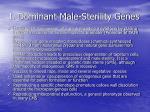 i dominant male sterility genes