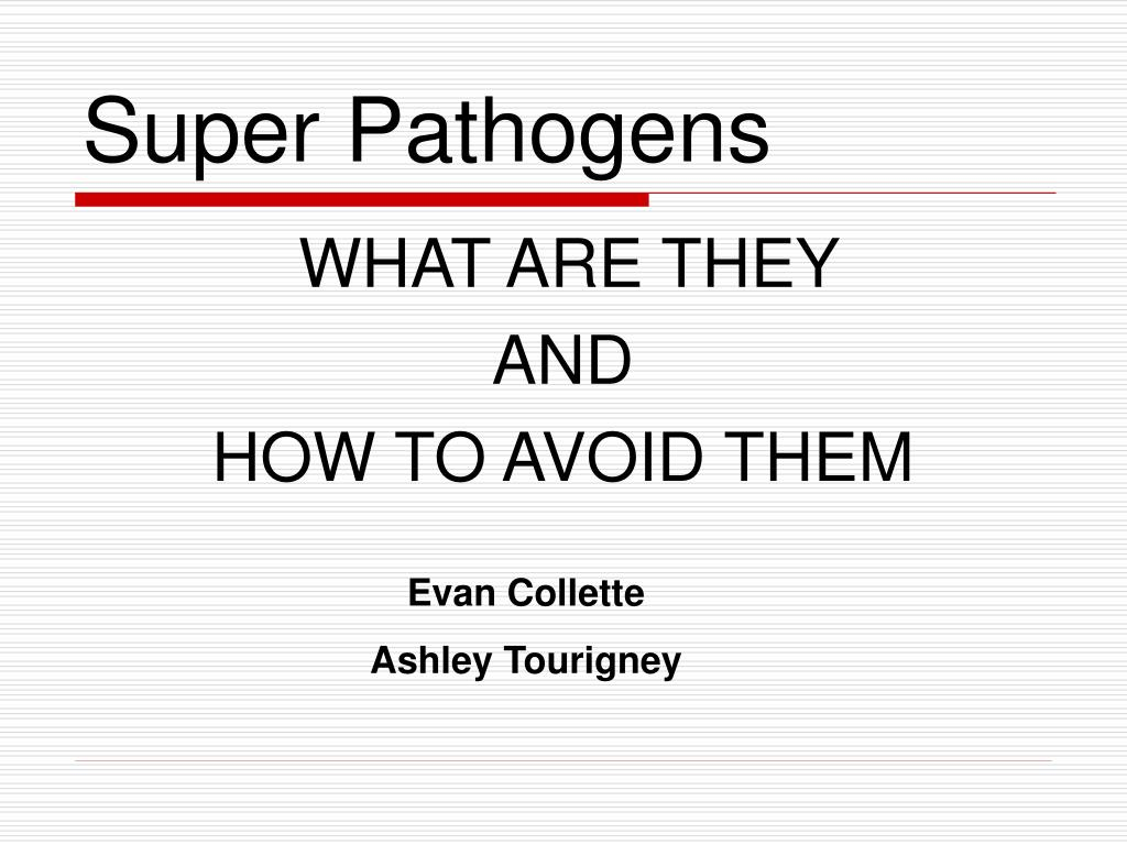 super pathogens l.