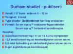 durham studiet publisert