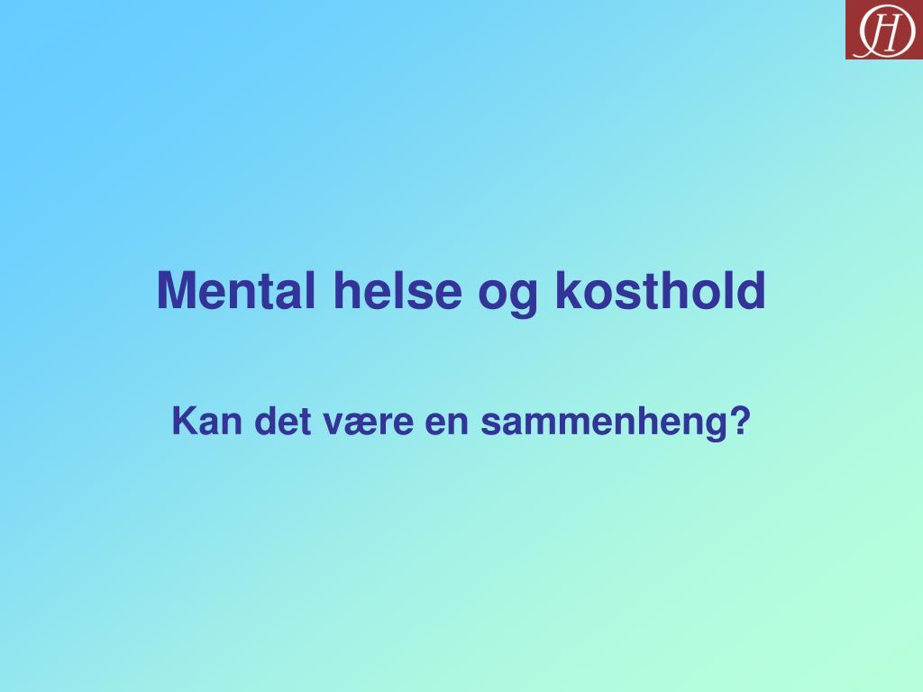 mental helse og kosthold l.