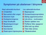 symptomer p ubalanser i binyrene