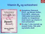 vitamin b 3 og schizofreni