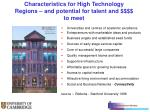 characteristics for high technology regions and potential for talent and to meet