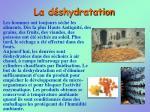 la d shydratation