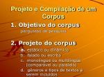 projeto e compila o de um corpus