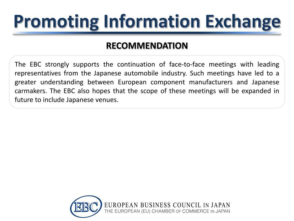 Promoting Information Exchange