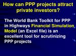 how can ppp projects attract private investors1
