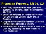 riverside freeway sr 91 ca