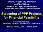 screening of ppp projects for financial feasibility