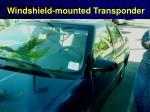 windshield mounted transponder