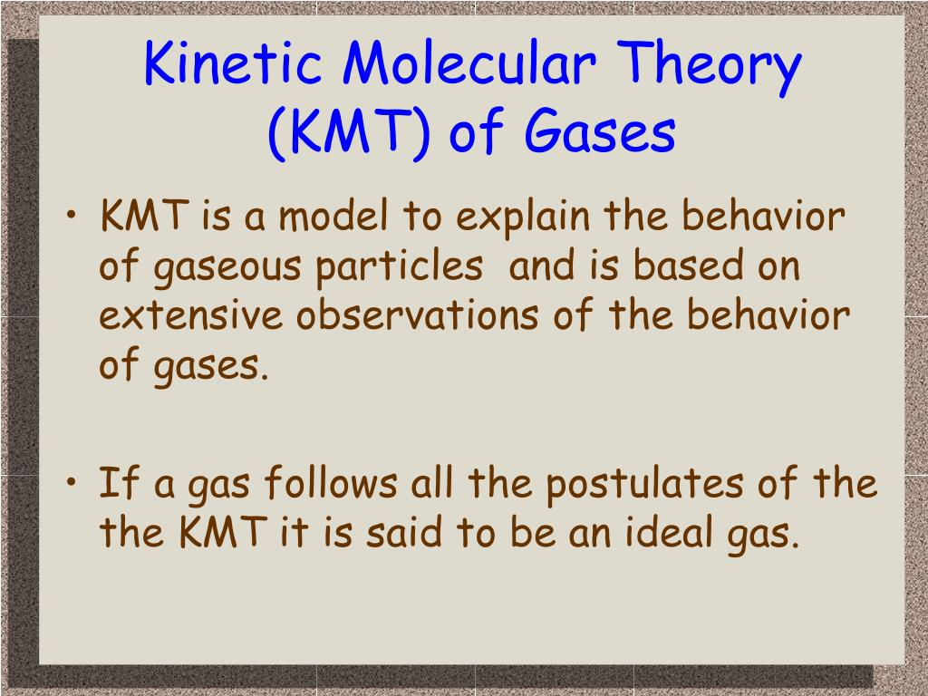 kinetic molecular theory kmt of gases l.