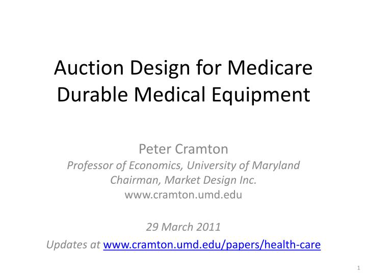 auction design for medicare durable medical equipment n.