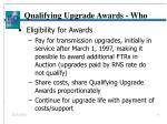 qualifying upgrade awards who