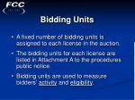 bidding units
