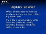 eligibility reduction