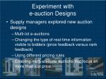 experiment with e auction designs